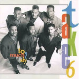 Take 6 So Much Say 2 [cd Original Lacrado De Fabrica]